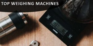 Best Weighing Machines India